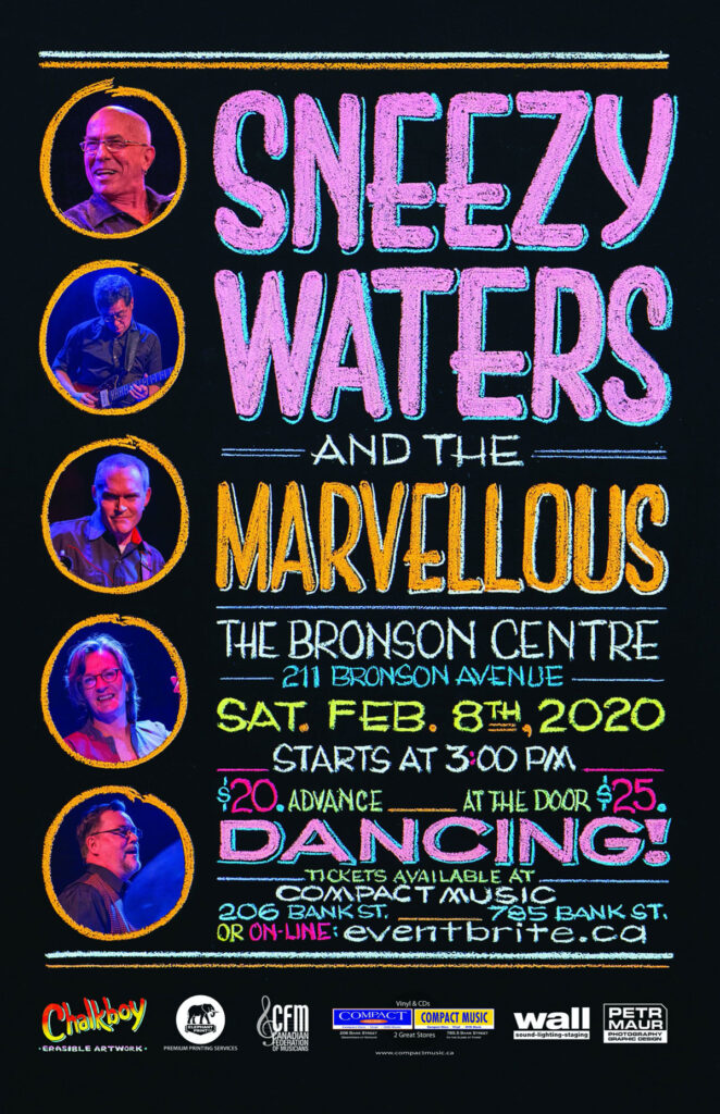 Sneezy Waters and The Marvellous, The Bronson Centre, 211 Bronson Avenue, Sat. Feb. 8th, 2020. Starts at 3:00 pm.