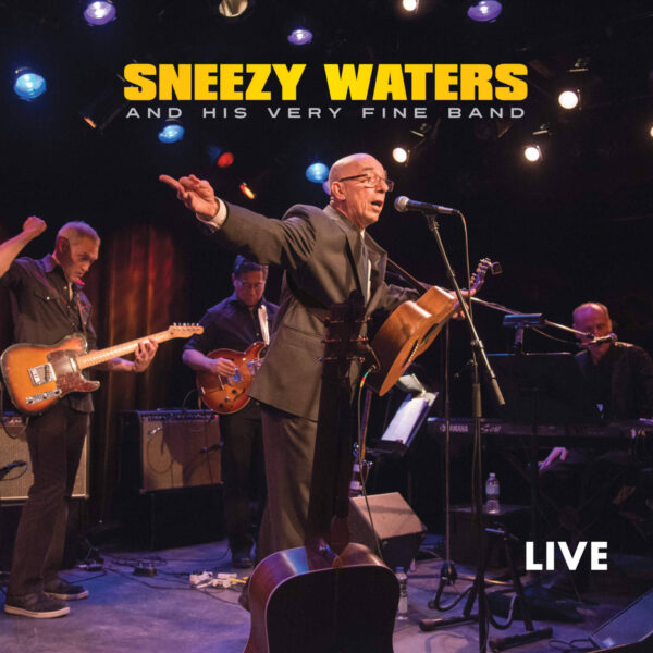 Sneezy Waters LIVE CD.