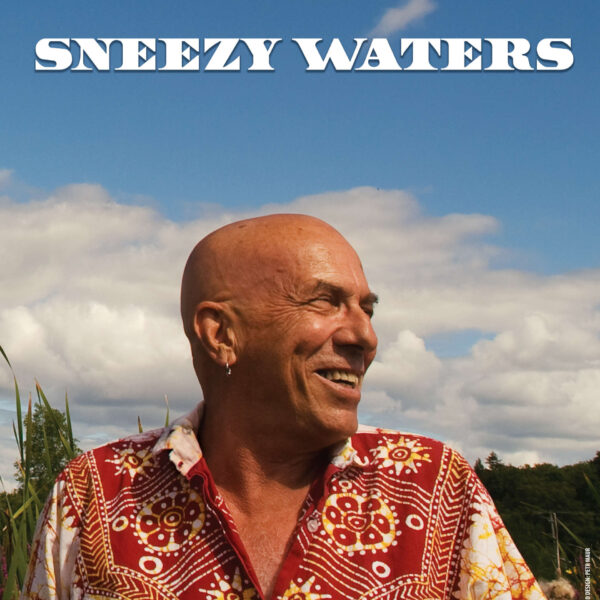 Sneezy Waters CD cover.