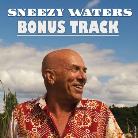 Sneezy Waters CD Bonus Track